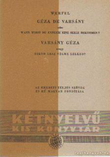 Franz Werfel - Géza de Varsány oder Wann wirst du endlich eine Seele bekommen? / Varsány Géza avagy mikor lesz végre lelked? [antikvár]