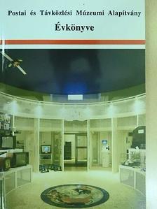 Angyal Erzsébet - Postai és Távközlési Múzeumi Alapítvány Évkönyve 1995 [antikvár]