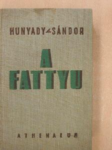 Hunyady Sándor - A Fattyu [antikvár]