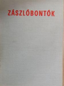 Boross F. László - Zászlóbontók [antikvár]