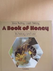 Beliczay László - A Book of Honey [antikvár]
