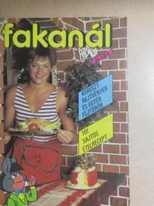 Batta Miklós - Fakanál - 101 sajtos ételrecept [antikvár]