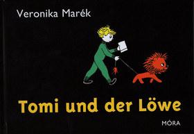 MARÉK VERONIKA- - Tomi und der Löwe