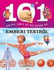 101 dolog, amit jó ha tudsz az emberi testről