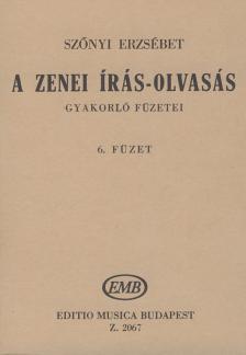SZŐNYI ERZSÉBET - A ZENEI ÍRÁS-OLVASÁS GYAKORLÓ FÜZETEI 6. (78-85. LECKÉIG)