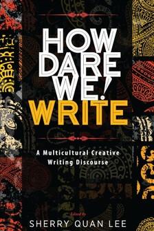 Lee Sherry Quan - How Dare We! Write [eKönyv: epub, mobi]