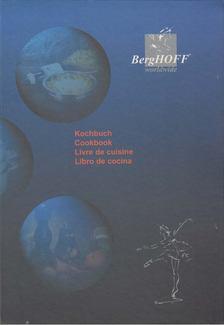 Berghoff Worldwide Kochbuch [antikvár]