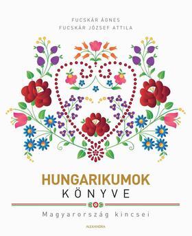 Fucskár József Attila, Fucskár Ágnes - Hungarikumok könyve