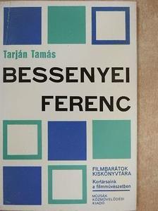 Tarján Tamás - Bessenyei Ferenc [antikvár]