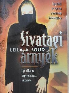 Leila A. Soud - Sivatagi árnyék [antikvár]