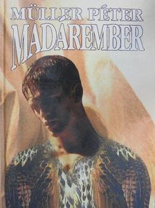 Müller Péter - Madárember [antikvár]