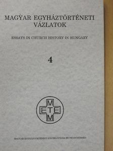 Beke Margit - Magyar Egyháztörténeti Vázlatok 1992/4. [antikvár]