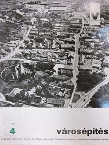 Dr. Granasztói Pál - Városépítés 1970/4. [antikvár]