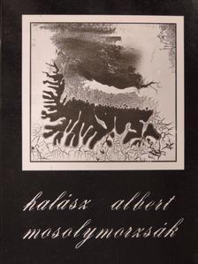 Halász Albert - Mosolymorzsák [antikvár]