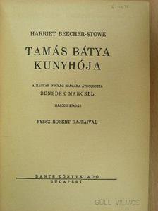 Harriet Beecher Stowe - Tamás bátya kunyhója [antikvár]