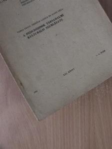 Haits Géza - A pszichózisok társadalmi kulturális szemlélete [antikvár]