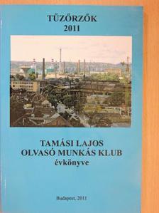 Balázs Sándor Turza - Tűzőrzők 2011 [antikvár]