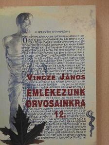 Dr. Bárányi Ferenc - Emlékezünk orvosainkra 12. (dedikált példány) [antikvár]
