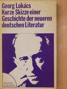 Georg Lukács - Skizze einer Geschichte der neueren deutschen Literatur [antikvár]