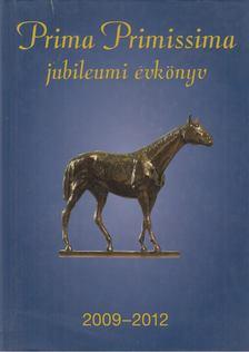 Demján Sándor - Prima Primissima jubileumi évkönyv 2009-2012 [antikvár]