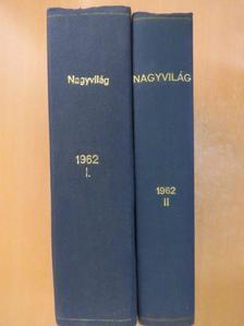 Bede Anna - Nagyvilág 1962. (nem teljes évfolyam) I-II. [antikvár]