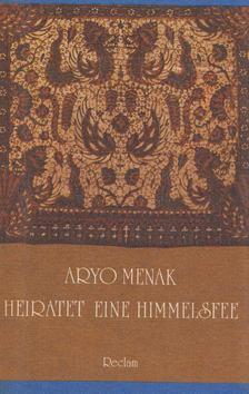 Aryo Menak heiratet eine Himmelsfee [antikvár]
