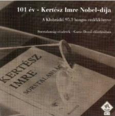 101 ÉV - KERTÉSZ IMRE NOBEL-DIJA - CD -
