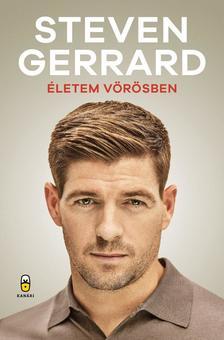 Gerrard Steven - Életem vörösben