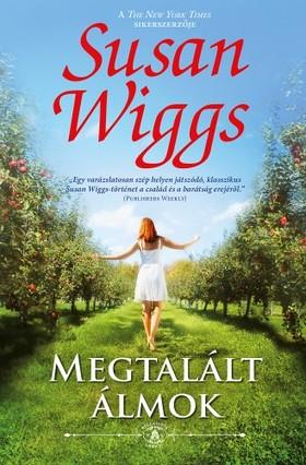 Susan Wiggs - Megtalált álmok (Bella Vista lankái 1.)  [eKönyv: epub, mobi]