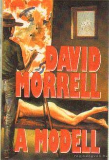 David Morrell - A modell [antikvár]