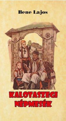 Bene Lajos - Kalotaszegi népmesék
