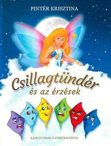 Pintér Krisztina - Csillagtündér és az érzések