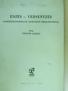 Nádori László - Edzés-versenyzés [antikvár]