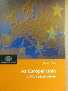 Kiss Éva - Az Európai Unió a XXI. század elején [antikvár]