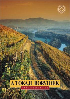 A tokaji borvidék - magyar nyelven