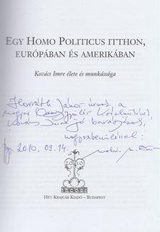 Molnár M. Eszter - Egy homo politicus itthon, Európában és Amerikában (Dedikált) [antikvár]