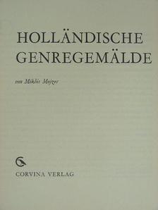 Mojzer Miklós - Holländische Genregemälde [antikvár]