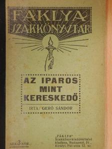 Gerő Sándor - Az iparos, mint kereskedő [antikvár]
