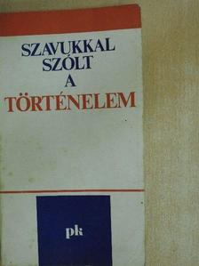 Alexandru Ionescu - Szavukkal szólt a történelem [antikvár]
