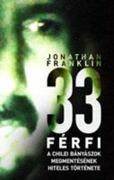 Jonathan Franklin - 33 FÉRFI - 69 NAP, 688 MÉTERRE A FÖLD ALATT