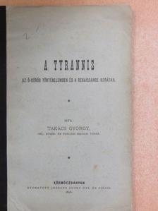 Takács György - A Tyrannis [antikvár]