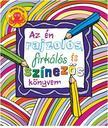 Az én rajzolós,firkálós és színezős könyvem