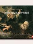 SZABÓ MAGDA - MÓZES EGY, HUSZONKETTŐ - HANGOSKÖNYV - MP3