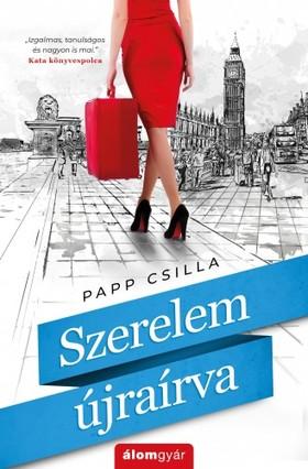 Papp Csilla - Szerelem újraírva [eKönyv: epub, mobi]