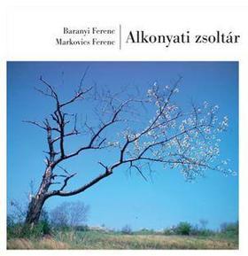 BARANYI FERENC-MARKOVICS FERENC - Alkonyati zsoltár - ÜKH 2019