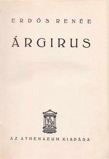 Erdős Renée - Árgirus [antikvár]