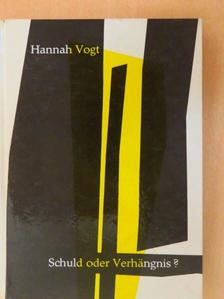 Hannah Vogt - Schuld oder Verhängnis? [antikvár]
