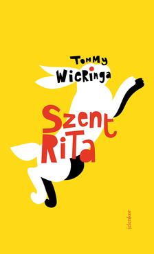 Tommy Wieringa - Szent Rita