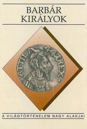 Sz. Jónás Ilona - Barbár királyok [eKönyv: epub, mobi]