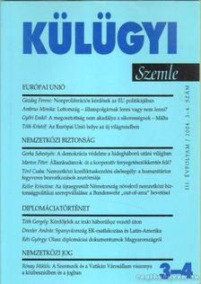 Kiss J. László - Külügyi szemle III. évf.  2004. 3-4. [antikvár]